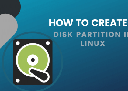 How to Create a Linux Disk Partition