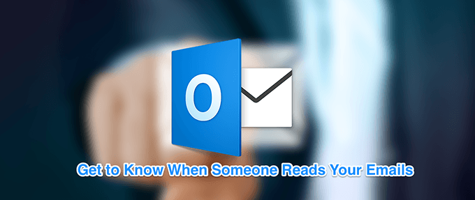How To Set Up Read Receipts In Outlook